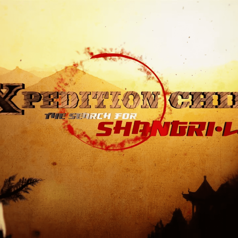 Xpedition China: The Search for Shangri-La